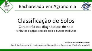 Aula de Classificação de Solos - Atributos diagnósticos do solo - Agronomia