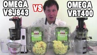 Omega VSJ843 vs Omega VRT400 Juicer Comparison Review