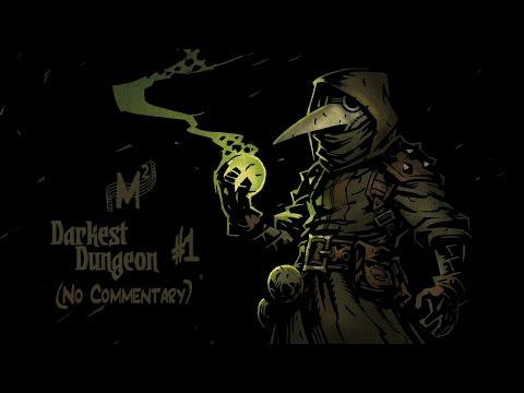 Matt Silently Plays: Darkest Dungeon - Episode 1 [The Silent Commander]