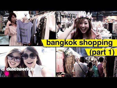 Bangkok Shopping (Part 1) - That F Word: EP9