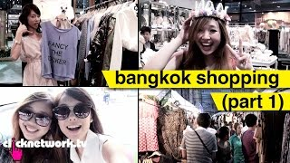 Bangkok Shopping (Part 1) - That F Word: EP9
