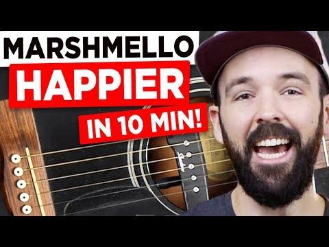 Gitarre Lernen - Happier - Marshmello Ft. Bastille - In 10 Minuten!