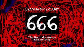 Cyanna Mercury ☿ The Four Horsemen (live rehearsal)