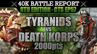 Death Korps of Krieg vs Tyranids Warhammer 40K Battle Report 8th Ed CTS57: RED DAWN! 2000pts