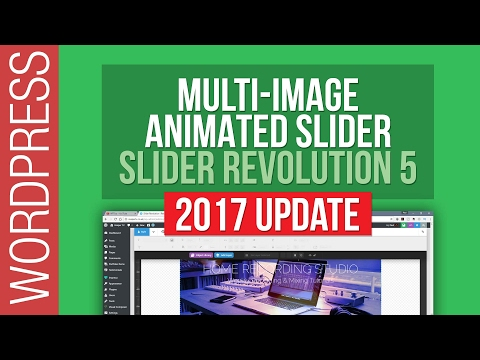 Slider Revolution 5 - Creating a Multi-Image Animated Slider 2017 Update