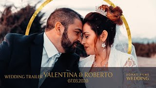 Valentina & Roberto - 07.03.2020 - DONATI FILMS Wedding