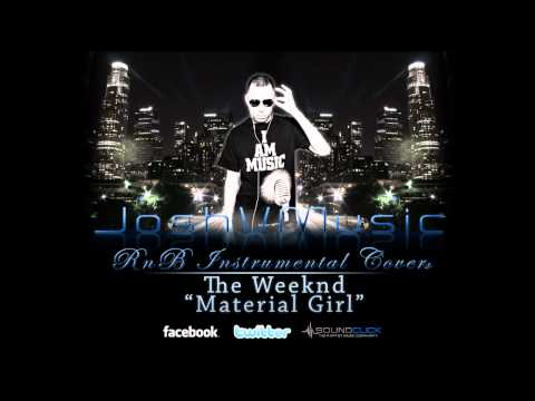 The Weeknd - Material Girl Instrumental ReProduced by Josh V