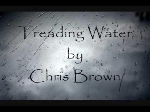 Chris Brown - Treading Water (Lyrics)