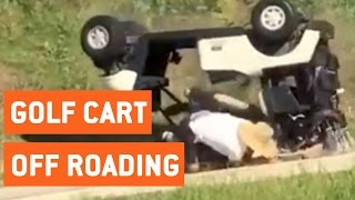 Golf Cart Off Roading | Rollover