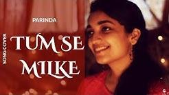 Tumse milke aisa laga(Parinda)   Female cover   Sayali Tank