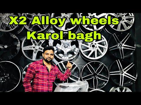 X2 Alloy Wheels   Karol Bagh Best place to buy   sagarvloga