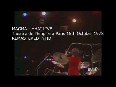 Magma - Hhai Live 1978 (Best Version)