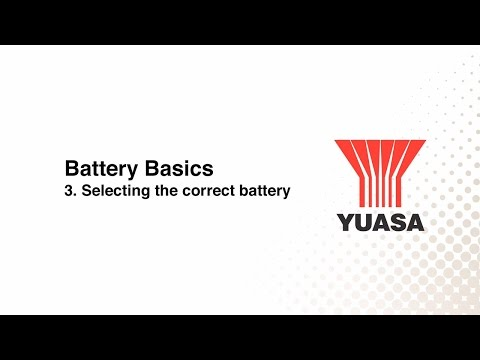GS Yuasa - battery basics: 3. choosing a battery