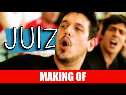 MAKING OF – JUIZ