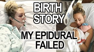 HONEST LABOR + DELIVERY STORY: My epidural failed