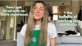 how to get hired at Starbucks // why you want to get hired at Starbucks ( interview tips + more! )