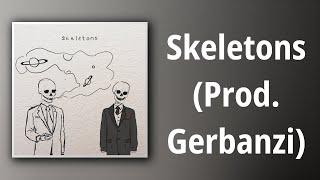 Atlas // Skeletons (Prod. Gerbanzi)