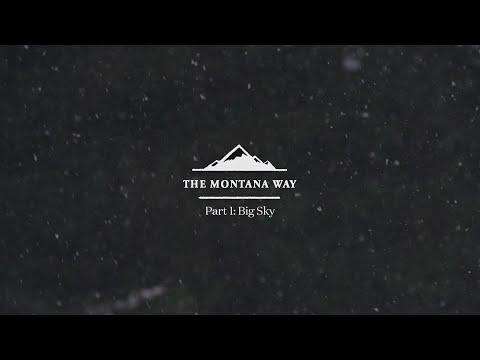The Montana Way - Part 1: Big Sky - Visit Montana