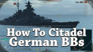 World of Warships: How To Citadel German BBs