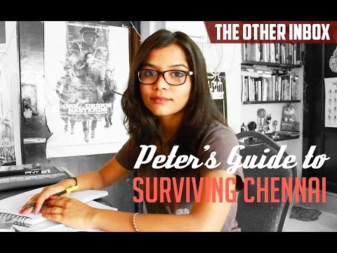 Peter's guide to surviving Chennai | TheOtherInbox