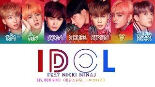 BTS (방탄소년단) - IDOL (Feat. Nicki Minaj) [Color Coded Lyrics/Han/Rom/Eng]