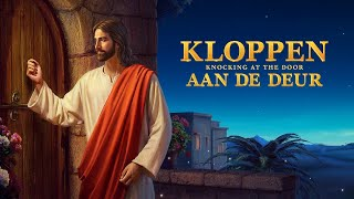 Christelijke film 'Kloppen aan de deur' Weet u hoe de Heer aan de deur zal kloppen?