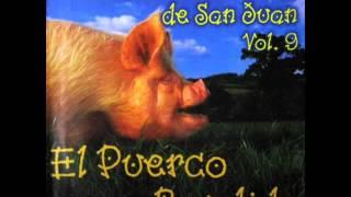 El puerco bandido-Los Realeros de San Juan