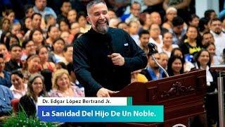 Gambar cover Pastor Toby Jr - La Sanidad Del Hijo De Un Noble.