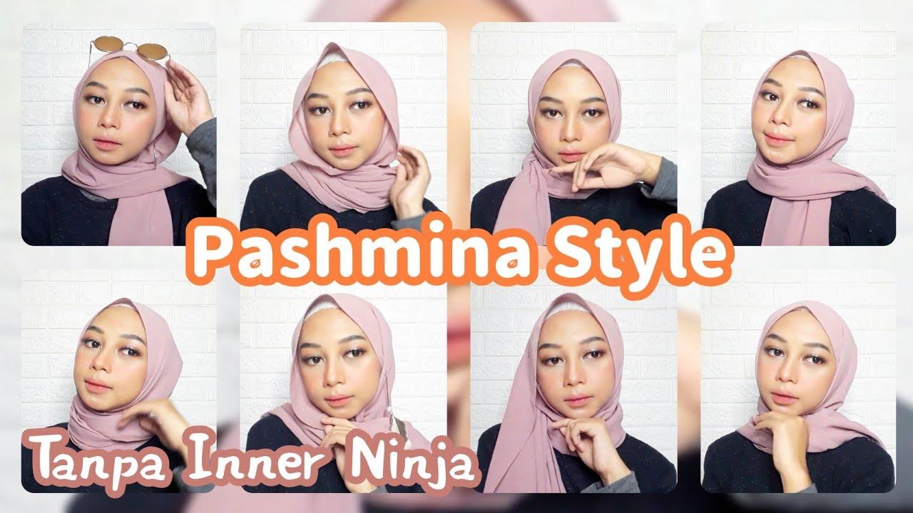 8 Style Hijab Pashmina Tutorial Hijab Tanpa Ciput Ninja Shinta Nfd Youtube
