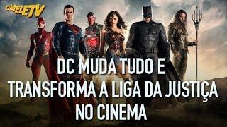 DC muda tudo e transforma a Liga da Justiça no cinema | OmeleTV