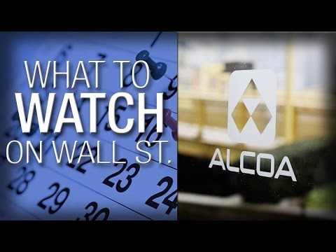 What to Watch: Alcoa Releases Earnings to Start Earnings Season