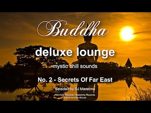 Buddha Deluxe Lounge - No.2 Secrets Of Far East, HD, 2017, mystic bar & buddha sounds