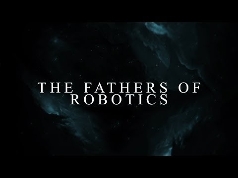 Who are the Fathers of Robotics?