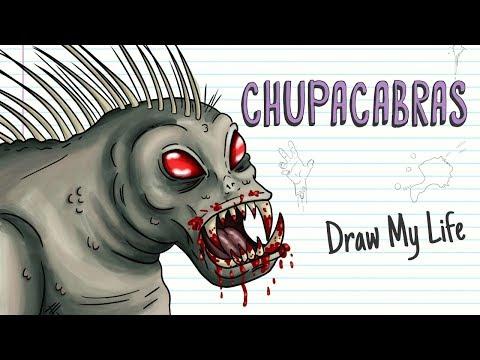 CHUPACABRAS | Draw My Life