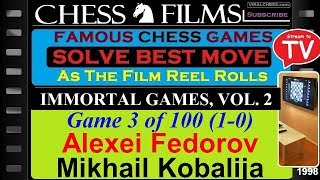 Immortal Games, Vol. 2 (#3 of 100): Alexei Fedorov vs. Mikhail Kobalija