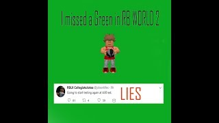 Missed A Green - RB WORLD - Roblox Freeplay