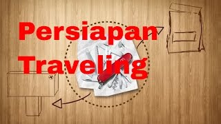 Tips - 6 Tips Persiapan Sebelum Traveling I Travel Blog Indonesia