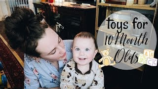 Best Toys For 10 Month Olds + Baby Update
