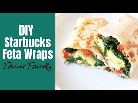 DIY Make Ahead Starbucks Feta Wraps