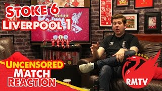 Stoke 6-1 Liverpool: Disgraceful Reds Smashed By Stoke (Uncensored Match Reaction)
