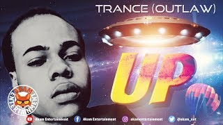 Trance (Outlaw) - Up - July 2018