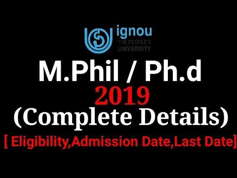 IGNOU M.Phil/Ph.d July 2019 Complete Details | Eligibility Of IGNOU Ph.d/M.Phil  |