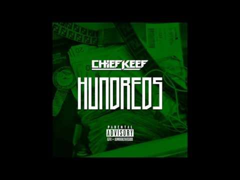 Chief Keef - Hundreds [Official No DJ]