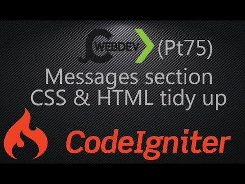 (pt75) CodeIgniter, CSS And HTML Tidyup And A Wee Error Fix