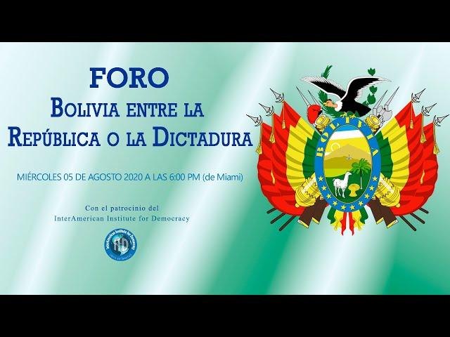 Foro Bolivia entre la República o la dictadura