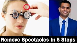 Remove Spectacles In 5 Easy Steps Naturally | Dr Vivek Joshi