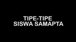 TIPE TIPE SISWA SAMAPTA