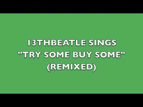 TRY SOME BUY SOME(REMIX)-GEORGE HARRISON COVER