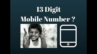 13 Digit Mobile Number – Things To Know!