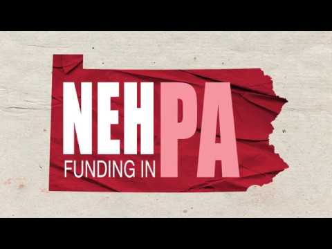 National Endowment for the Humanities' funding in Pennsylvania